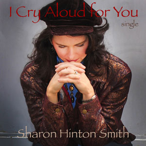 I Cry Aloud for You CD Cover